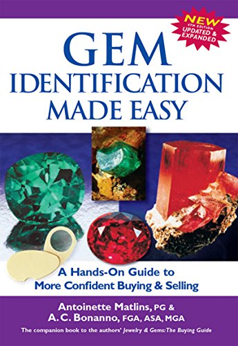 C Jewellery Gems 4 - Gem Identification Made Easy (4th Edition): A Hands-On Guide to More Confident Buying & Selling