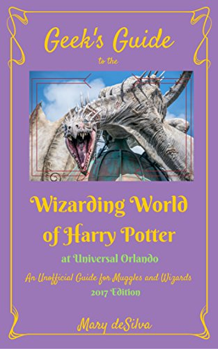 Geek's Guide to the Wizarding World of Harry Potter at