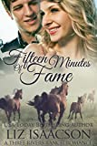 Fifteen Minutes of Fame (Three Rivers Ranch Romance Book 12) Pdf Epub Mobi