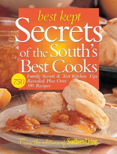 Download Best Kept Secrets of the South's Best Cooks: Family Secrets & Test Kitchen Tips Revealed Plus Over 350 Recipes ebook