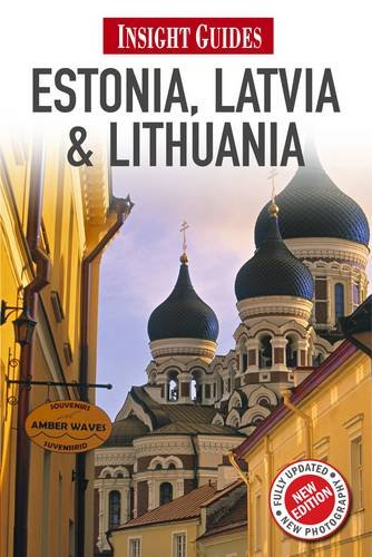 Estonia, Latvia, and Lithuania (Insight Guides)