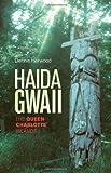 Haida Gwaii, Dennis Horwood, 1894974824