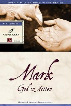 Mark: God in Action (Fisherman Bible Studyguides) by [Christensen, Chuck, Christensen, Winnie]