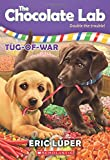 Tug-of-War (The Chocolate Lab #2)