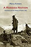 A Rugged Nation, Marco Armiero, 1874267707