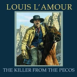 The Killer from the Pecos (Dramatized)