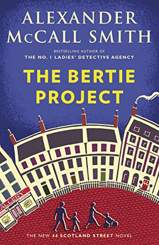 The Bertie Project (44 Scotland Street Series Book 11) ()
