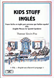 img - for Kids Stuff Ingles: Frases faciles en ingles para personas que hablan espanol book / textbook / text book