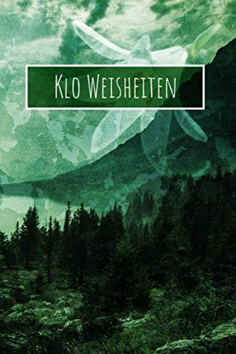 Klo Weisheiten: WC Gästebuch Zum Ausfüllen Für Gäste Auf Der Toilette - Tolles Geschenk Für Männer Und Frauen (German Edition) (Brille Auf Männer)