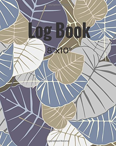 """Download Log Book 8""""x10"""": Grey Generic Notebook, Jotter, Logbook, Journal, Record Books  Information Sheet, Index Sheet, Ruled, Lined Paper 100 Pages Large Paperback Cover (Stationery Supplies) (Volume 10) pdf epub"""