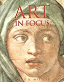 Art In Focus Student Edition 4th Edition
