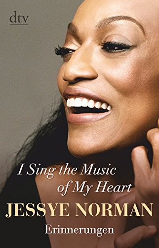 I Sing the Music of My Heart: Erinnerungen