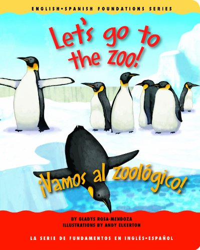 Download Let's go to the zoo! / ¡Vamos al zoológico! (English and Spanish Foundations Series) (Book #20) (Bilingual) (Board Book) (English and Spanish Edition) pdf