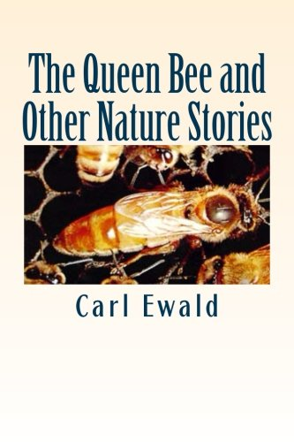 Download The Queen Bee and Other Nature Stories ebook