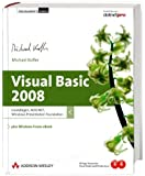 Visual Basic 2008. Grundlagen, ADO.NET, Windows Presentation Foundation. Plus Windows Forms eBook (Programmer's Choice), m. CD-ROM u. DVD-ROM