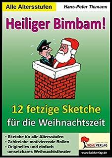 Weihnachtsfeier Sketch Ideen.15 Lustige Weihnachtssketche Einzigartige Und Humorvolle Sketche Zu