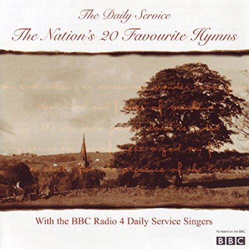The Daily Service   The Nations 20 Favourite Hymns