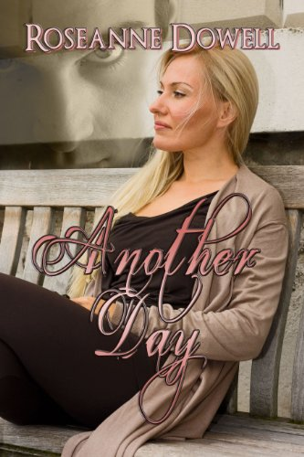 Book: Another Day by Roseanne Dowell
