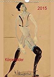 2015  Körperbilder (Wandkalender 2015 DIN A4 hoch): Kunstkalender, Tänzermotive in Aquarelle (Monatskalender, 14 Seiten)