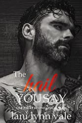 The Hail You Say (Hail Raisers Book 5)