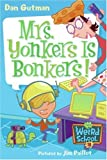 Mrs. Yonkers Is Bonkers!, Dan Gutman, 0061234761