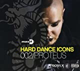 Vol. 2-Hard Dance Icons By Proteus (2009-04-28)