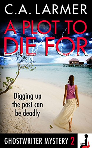 A Plot to Die For (A Ghostwriter Mystery Book 2)