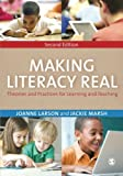 img - for Making Literacy Real: Theories and Practices for Learning and Teaching by Joanne Larson (2015-02-05) book / textbook / text book