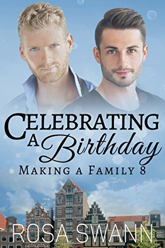 Celebrating a Birthday (Making a Family 8) by [Swann, Rosa]