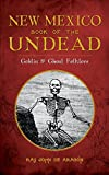 img - for New Mexico Book of the Undead: Goblin & Ghoul Folklore book / textbook / text book