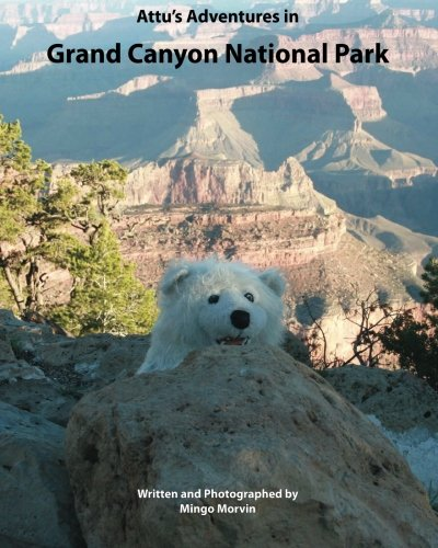 Download Attu's Adventures in Grand Canyon National Park ebook