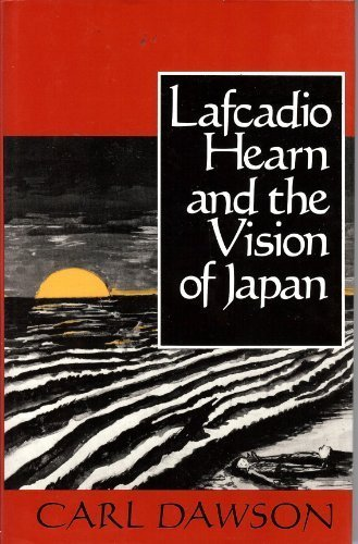 Lafcadio Hearn and the Vision of Japan (Parallax: Re-visions of Culture and Society)