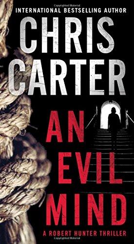 An Evil Mind (A Robert Hunter Thriller)