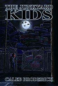 The Junkyard Kids by Caleb Broderick ebook deal