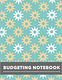 b22c65e1cf59 Budgeting Notebook: Simple Floral Design Personal Money Management ...