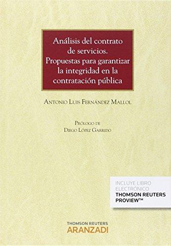 Descargar Libro Análisis Del Contrato De Servicios. Propuesta Para Garantizar La Integridad En L Antonio L. Fernández Mallol