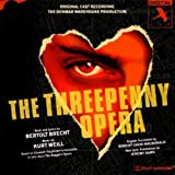 : The Threepenny Opera (1994 London Donmar Warehouse Cast)