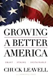 Growing a Better America, Chuck Leavell, 0615434584