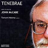 Tenebrae by John McCabe (2004-06-29)