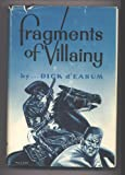 img - for Fragments of villainy. Drawings by Paul B. Evans. book / textbook / text book
