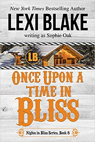 Once Upon a Time in Bliss: Lexi Blake: 9781942297185: Amazon com