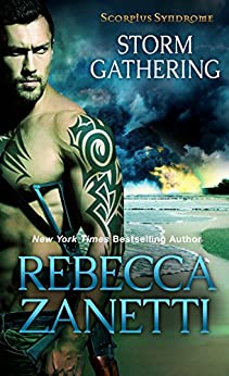 Storm Gathering (The Scorpius Syndrome Book 4) by [Zanetti, Rebecca]