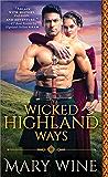 Wicked Highland Ways (Highland Weddings Book 6)