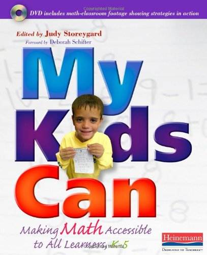 My Kids Can: Making Math Accessible to All Learners, K-5