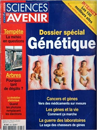 SCIENCES ET AVENIR [No 636] du 31/12/2099 - LES 100 MEILLEURS SITES - GENETIQUE - CANCERS - LES GENES ET LA VIE - LA GUERRE DES LABORATOIRES - TEMPETE - ARBRES - LES DEGATS - LA REVOLUTION PHOTONIQUE. PDF B00BEPZ3PW