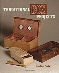 Traditional Box Projects by Strother Purdy (2010-01-19)