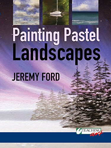 Painting Pastel Landscapes with ...