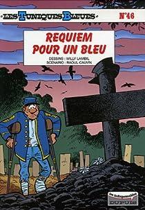 Les Tuniques Bleues, Tome 46 : Requiem pour un bleu par Cauvin