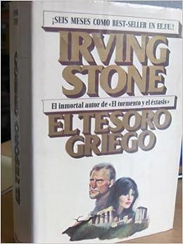 El tesoro griego : biografía novelada de Henry y Sophia Schliemann: Amazon.es: Irving Stone: Libros
