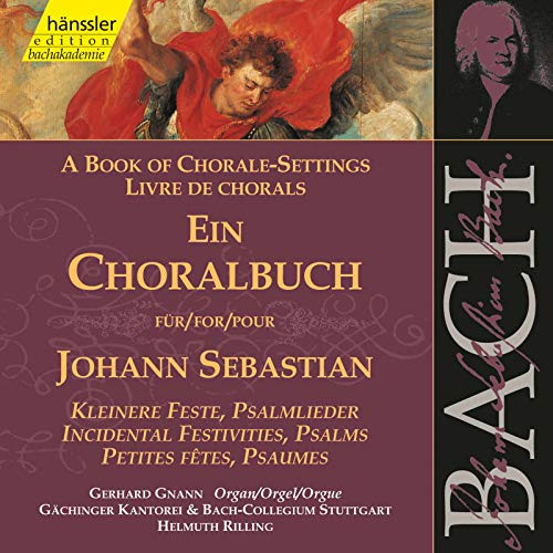 J.S. Bach: A Book of Chorale-Settings - Incidental Festivities & Psalms